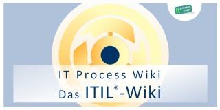 ITIL-Wiki: Wiki zur IT Infrastructure Library ITIL, IT Service Management ITSM und ISO/IEC 20000.